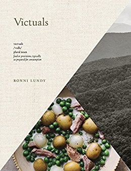 Victuals: An Appalachian Journey, with Recipes by Ronni Lundy