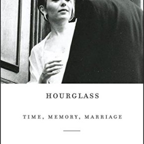 Hourglass: Time, Memory, Marriage by Dani Shapiro