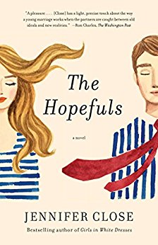 The Hopefuls: A novel by Jennifer Close