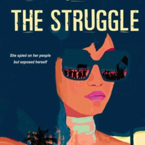 A Spy in the Struggle by Aya de León