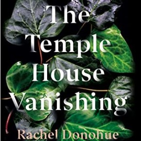 The Temple House Vanishing by RachelDonohue