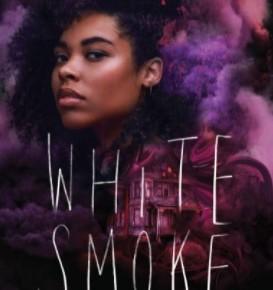 White Smoke by Tiffany D.Jackson